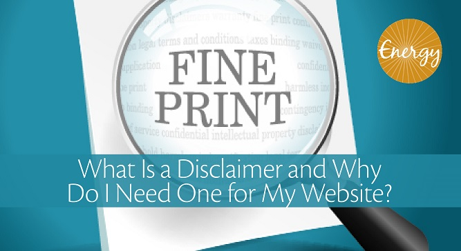 What Is a Disclaimer and Why Do I Need One for My Website 01
